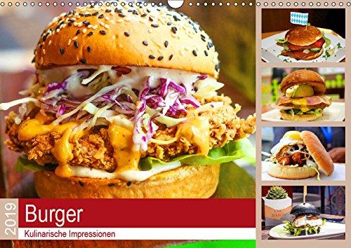 Burger 2019. Kulinarische Impressionen (Wandkalender 2019 DIN A3 quer): 12 geschmackvolle Impressionen von Burgern in allen Variationen (Monatskalender, 14 Seiten ) (CALVENDO Lifestyle)