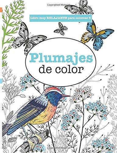Libros para Colorear Adultos 5: Plumajes de color: Volume 5 (Libros muy RELAJANTES para colorear) ⭐
