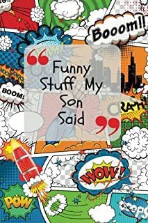 """Funny Stuff My Son Said: Comic Notebook Cover 