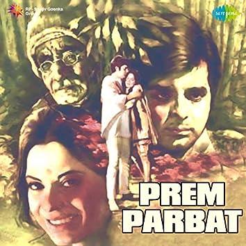 Prem Parbat (Original Motion Picture Soundtrack)