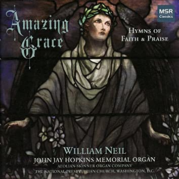Amazing Grace: 60 Hymns of Faith & Praise