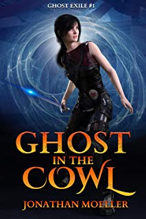 Ghost in the Cowl (Ghost Exile #1) (World of the Ghosts)