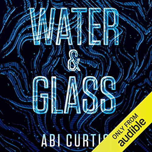 Water and Glass audiobook cover art