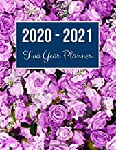2020-2021 Two Year Planner: Rose Flower Cover | 2020 Planner Weekly and Monthly | Jan 1, 2020 to Dec 31, 2021 | Calendar Views