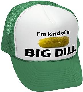 I m Kind A Big Dill - Funny Parody - Adult Trucker Cap Hat 2d5b40c66ad0