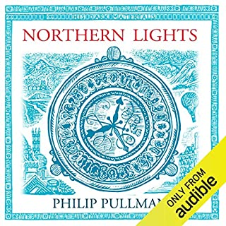Northern Lights: His Dark Materials Trilogy, Book 1                   By:                                                                                                                                 Philip Pullman                               Narrated by:                                                                                                                                 Philip Pullman                      Length: 10 hrs and 45 mins     6,865 ratings     Overall 4.7