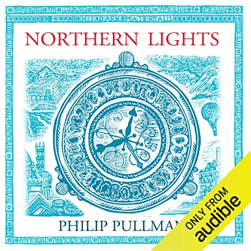 Northern Lights: His Dark Materials Trilogy, Book 1                   By:                                                                                                                                 Philip Pullman                               Narrated by:                                                                                                                                 Philip Pullman                      Length: 10 hrs and 45 mins     7,174 ratings     Overall 4.7