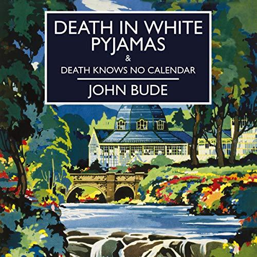 Death in White Pyjamas & Death Knows No Calendar cover art