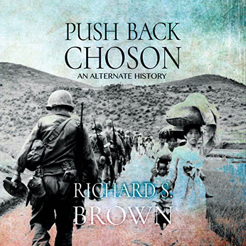 Push Back Choson audiobook cover art
