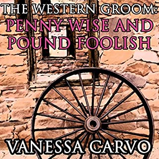 The Western Groom: Penny Wise and Pound Foolish audiobook cover art