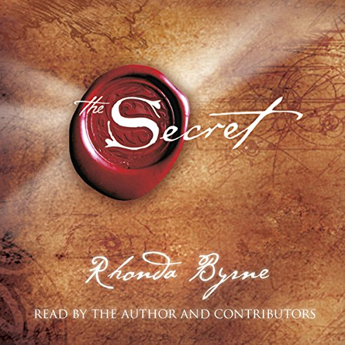 The Secret                   By:                                                                                                                                 Rhonda Byrne                               Narrated by:                                                                                                                                 Rhonda Byrne                      Length: 4 hrs and 24 mins     4,377 ratings     Overall 4.5