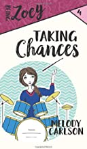 Taking Chances (Being Zoey)