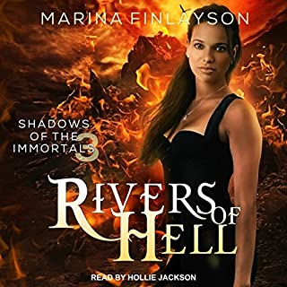 Rivers of Hell     Shadows of the Immortals, Book 3              De :                                                                                                                                 Marina Finlayson                               Lu par :                                                                                                                                 Hollie Jackson                      Durée : 6 h et 37 min     Pas de notations     Global 0,0