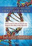 O poder revolucionário da nutrigenética: O extraordinário poder da dieta do tipo sanguíneo para obter saúde e bem estar (Portuguese Edition)