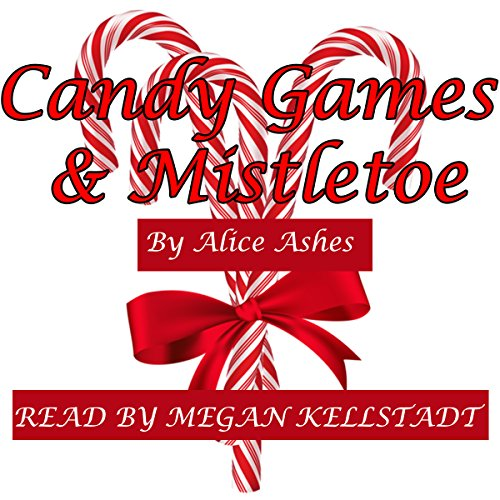 Candy Games & Mistletoe audiobook cover art