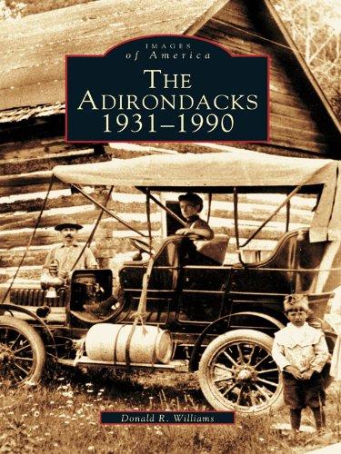 The Adirondacks: 1931-1990 (Images of America) (English Edition)