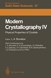 Modern Crystallography IV: Physical Properties of Crystals
