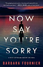 Now Say You're Sorry: A Reese Clayton and Emerson Lake Novel
