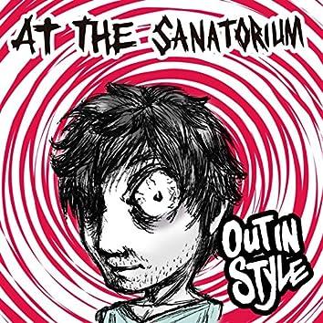 At The Sanatorium