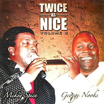 Twice as Nice Vol. 2