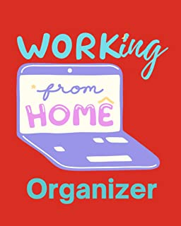 """Working from Home Organizer: Daily To-Do Planner for Super Busy People. Size 8""""x10"""". 120 pages of high quality white paper..."""