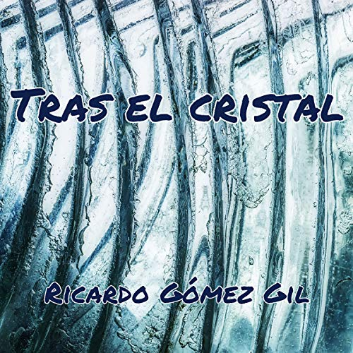 Tras el cristal [Behind the Glass] copertina