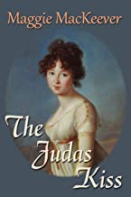 The Judas Kiss (The Tyburn Trilogy)