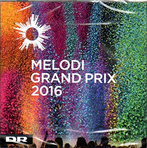 CD Dansk Melodi Grand Prix 2016 (Eurovision Vorentscheid Dänemark)