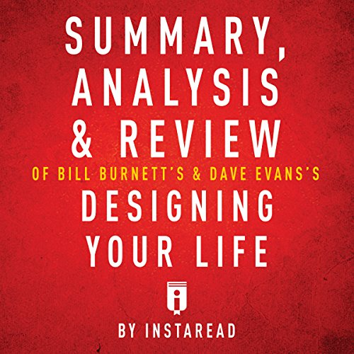 Summary, Analysis & Review of Bill Burnett's & Dave Evans's Designing Your Life by Instaread audiobook cover art