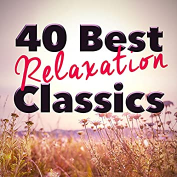 40 Best Relaxation Classics