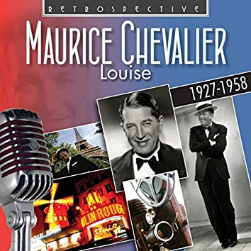 Maurice Chevalier: Louise