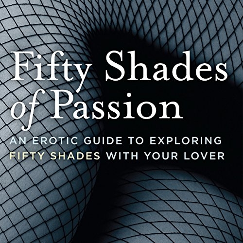 Fifty Shades of Passion audiobook cover art