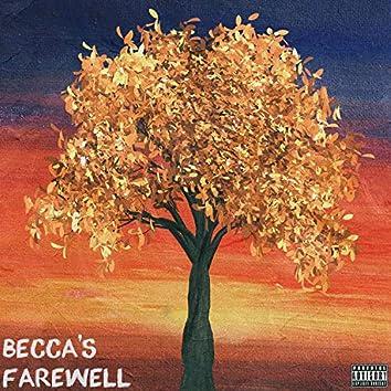 Becca's Farewell
