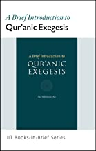 Books-in-Brief: A Brief Introduction to Qur'anic Exegesis