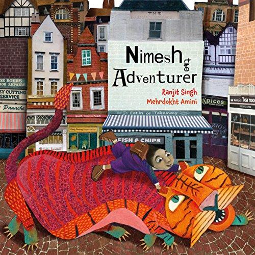Nimesh the Adventurer (Lantana Global Picture Books)