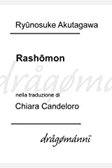 Rashōmon (Italian Edition) Kindle Edition