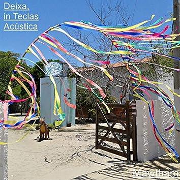 Deixa, in Teclas (Acústica)