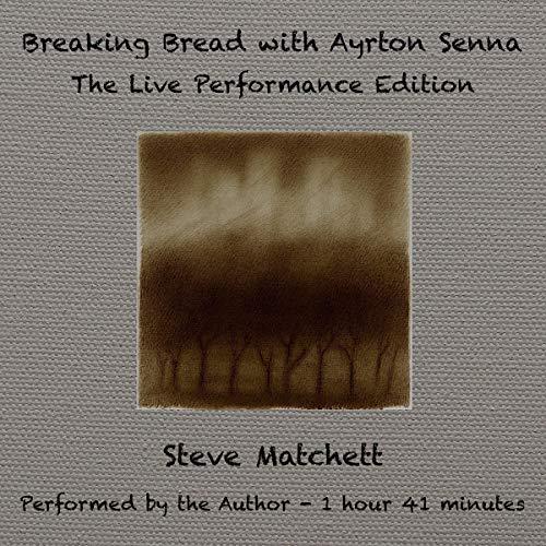 Breaking Bread with Ayrton Senna audiobook cover art