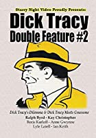 Dick Tracy Double Feature #2 - Dick Tracy's Dilemma & Dick Tracy Meets Gruesome