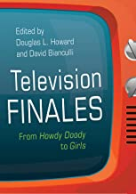 Television Finales: From Howdy Doody to Girls (Television and Popular Culture) (English Edition)