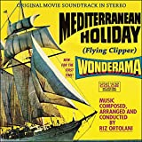 Mediterranean Holiday (Flying Clipper) [Original Movie Soundtrack]