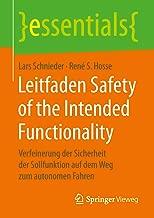 Leitfaden Safety of the Intended Functionality: Verfeinerung der Sicherheit der Sollfunktion auf dem Weg zum autonomen Fahren (essentials) (German Edition)