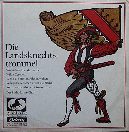 BOTHO-LUCAS-CHOR / Die Landsknechtstrommel / Bildhülle / MARCATO # 60 557 / 60557 / Deutsche Pressung / 10