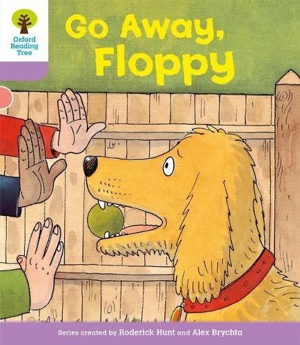 Oxford Reading Tree: Level 1+: First Sentences: Go Alway Floppyの詳細を見る
