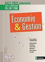 Economie et Gestion 2e/1e/Term professionnelles Bacs Pros Industriels - Livre + licence élève - 2017 (Eco-gestion) (French...
