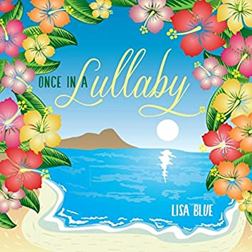 Once in a Lullaby