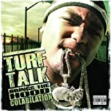 Turf Talk Is Back (Ft D-Shot & E-40) [Explicit]