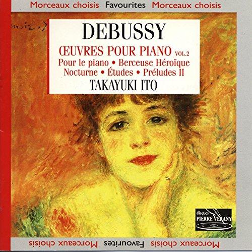 Debussy: Klavierwerke Vol. 2