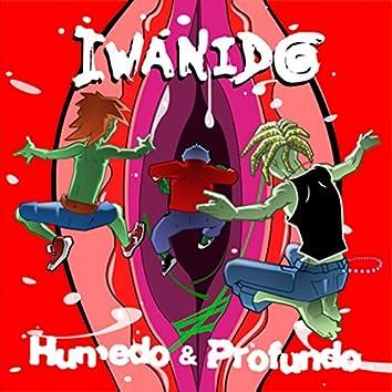 Húmedo & Profundo... (Original Edition)