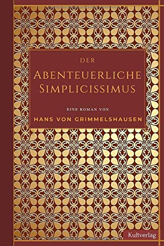 Der abenteuerliche Simplicissimus: Schelmenroman